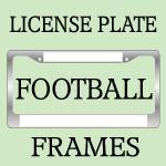 FOOTBALL License Plate Frames