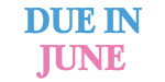 June Due Date Maternity T Shirts / Gifts
