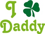 I Shamrock Daddy Irish T-shirts