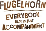 Funny Flugelhorn quote tees.