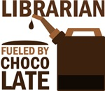 LIBRARIAN FUELED BY CHOCOLATE GIFTS