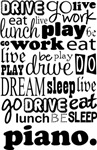 PIANO Eat Sleep Work Play Music T-shirts