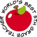 World's Best 5th Grade Teacher Apple Gifts