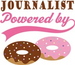Journalist Powered By Doughnuts Gift T-shirts