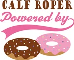 Calf Roper Powered By Doughnuts Gift T-shirts