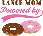 Dance Mom Powered By Donuts Gift T-shirts