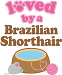 Loved By A Brazilian Shorthair Tshirt Gifts