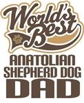 Anatolian Shepherd Dog Dad (Worlds Best) T-shirts