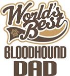 Bloodhound Dad (Worlds Best) T-shirts