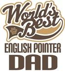 English Pointer Dad (Worlds Best) T-shirts