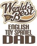 English Toy Spaniel Dad (Worlds Best) T-shirts