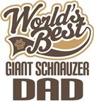 Giant Schnauzer Dad (Worlds Best) T-shirts