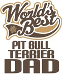 Pit Bull Terrier Dad (Worlds Best) T-shirts