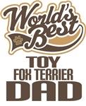 Toy Fox Terrier Dad (Worlds Best) T-shirts
