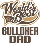Bulloxer Dad (Worlds Best) T-shirts