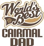 Cairmal Dad (Worlds Best) T-shirts