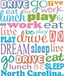 EAT SLEEP LIVE DREAM North Carolina T-SHIRTS