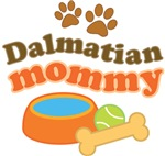 Dalmatian Mommy Pet Mom Gifts and T-sh