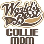 World's Best Collie Mom T-shirts