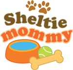 Sheltie Mommy Pet Mom Gifts and T-shirts