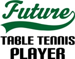 Future Table Tennis Player Kids T Shirts