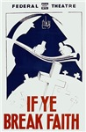 If Ye Break Faith WPA Poster