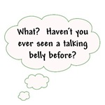 Talking Belly