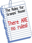 No Rules at Gramps' House