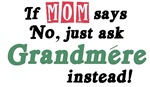Just Ask Grandmere!