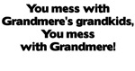 Don't Mess with Grandmere's Grandkids!