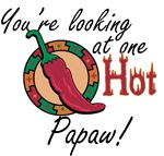 You're Looking at One Hot Papaw!
