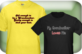 Grandmother Gifts and T-Shirts