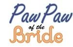 PawPaw of the Bride