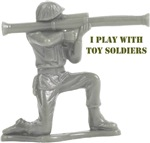 I Play With Toy Soldiers