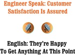 Customer Satisfaction Is Assured