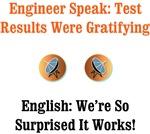 Test Results Were Gratifying