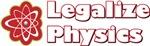 Legalize Physics
