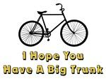 I Hope You Have A Big Bike