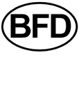 BFD European Oval Big Effin Deal T-shirts & Gifts