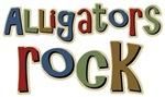 Alligators Rock Gator Reptile T-shirts Gifts