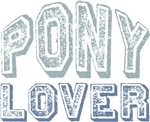 Pony Lover Horse Pet T-shirts Gifts