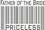 Father of the Bride Priceless Bar Code T-shirts Gi