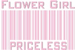 Flower Girl Priceless Bar Code T-shirts Gifts
