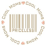 Sweet Cool Moms Priceless T-shirts Gifts