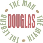 Douglas the Man the Myth the Legend T-shirts Gifts