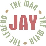 Jay the Man the Myth the Legend T-shirts Gifts