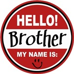 Hello My Name is Brother Tag T-shirts Gifts