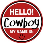 Hello My Name is Cowboy T-shirts Gifts