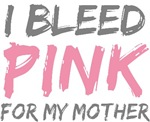 Bleed Pink Mother Mom Breast Cancer T-shirts Gifts