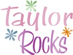 Taylor Rocks Girl's Name Tees Gifts